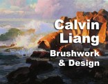 Calvin Liang will be the instructor for Brushwork and Design plein air workshop. http://www.carmelvisualarts.com/calvin-liang/