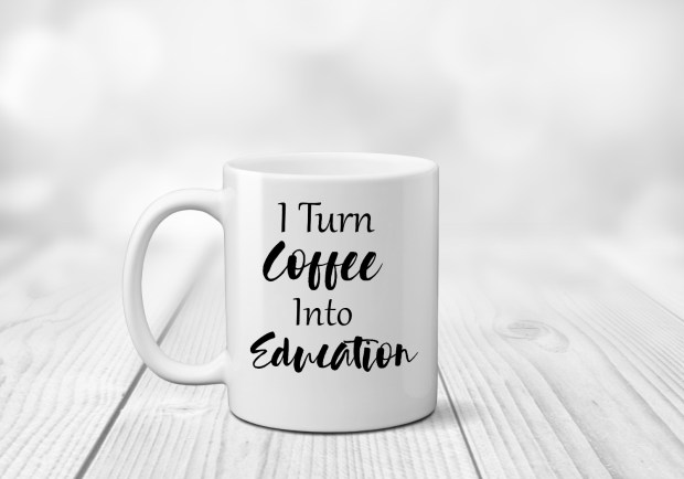 I turn coffee into education - teacher appreciation mug created by The Mug Life Designs