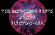 Electro-Sex ... The Shocking Truth!