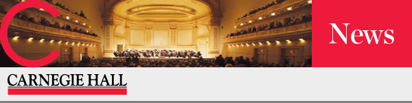 Carnegie Hall News