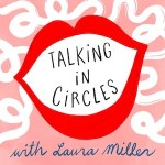 talking in circles