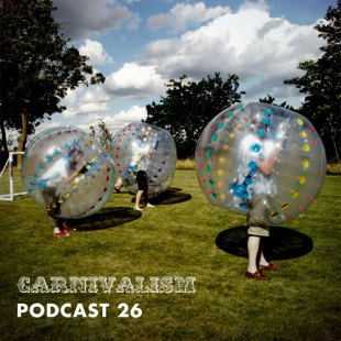 Carnivalism Podcast No.26 – Carnivalism in the Country