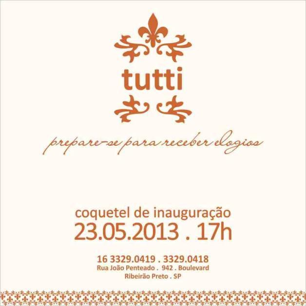 convite-inauguração-loja-tutti-em-ribeirão-preto-blog-de-moda-carola-duarte