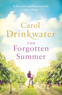 The Forgotten Summer Forced to take charge of the ailing vineyard, Jane uncovers proof that Luc may not be the man she fell in love with twenty years ago.
