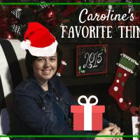 Caroline's Favorite Things 2015