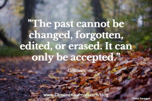 Sunday Inspiration: Accepting the Past