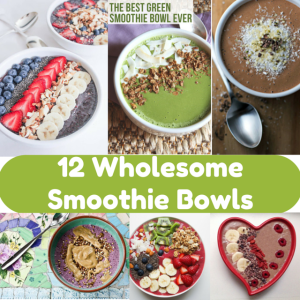12 Smoothie Bowls: A Wholesome Roundup