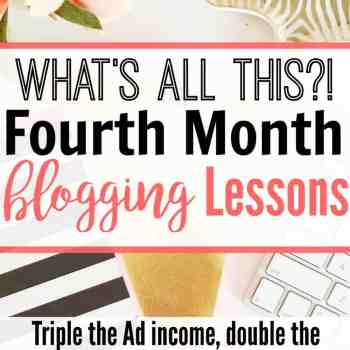 This is great for a new blogger! She made triple the Ad income, double the affiliate income, and more in her fourth month blogging!!