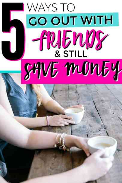 These are great ideas! I love these! Great ideas for saving money and still going out with friends. How to save money with friends. How to save money going out with friends. Saving money with friends. Ways to save money and still go out. 5 Ways to Save Money Going Out With Friends.