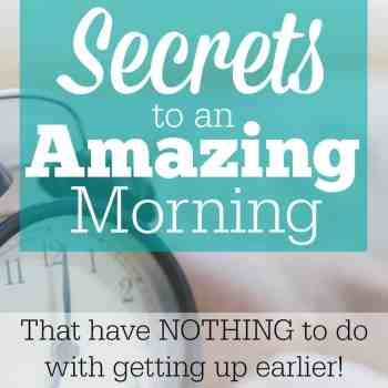 Secrets to an Amazing Morning