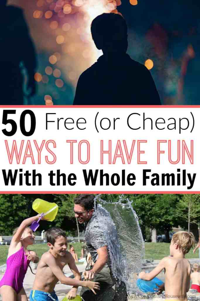 Spend more time with your family and less money with these 50+ ways to have a lot of fun with your family without needing your wallet! #22 is my favorite!