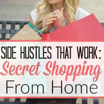 Side Hustles That Work: Secret Shopping from Home