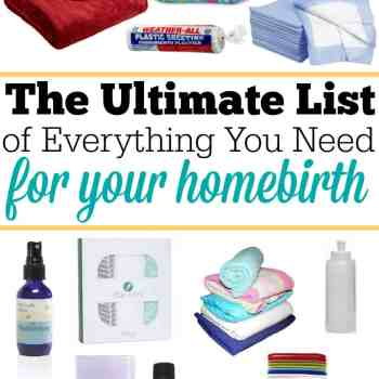 Everything that you need for your homebirth! And I mean everything! This is the list from a 2-time homebirth mom (and they were both HBAC s!)