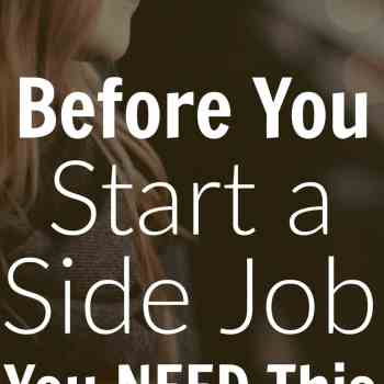 Before You Start A Side Job, You NEED This…