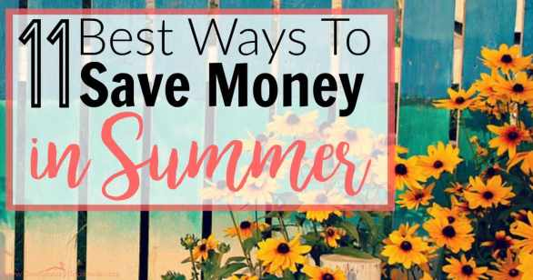 These are great! She shares the best ways to save money in summer to help you spend more time having fun and less time worrying about overspending!! Can't wait to do them all!