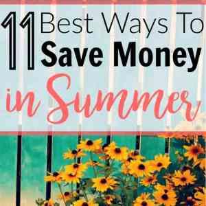 The Best Ways to Save Money in Summer