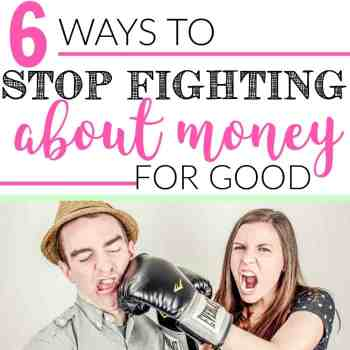 6 Ways to Stop Fighting About Money For Good