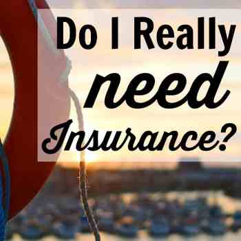 Do I Really Need Insurance?