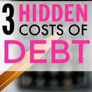 3 Hidden Costs of Debt