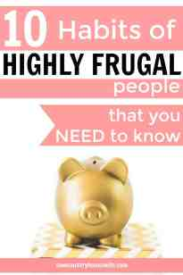 These are great! If you've ever struggles with being frugal, this is for you! Frugal people share their secrets how they save money. Secrets to saving money and living a frugal life. Easy frugal living tips. 10 Habits of Highly Frugal People. Frugal habits of rich people. Frugal living for beginners. Frugal living ideas. Frugal habits extreme.