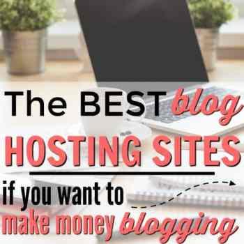 The Best Blog Hosting Sites for Making Money
