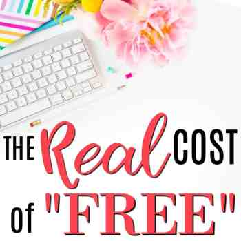 The Real Cost of FREE Things