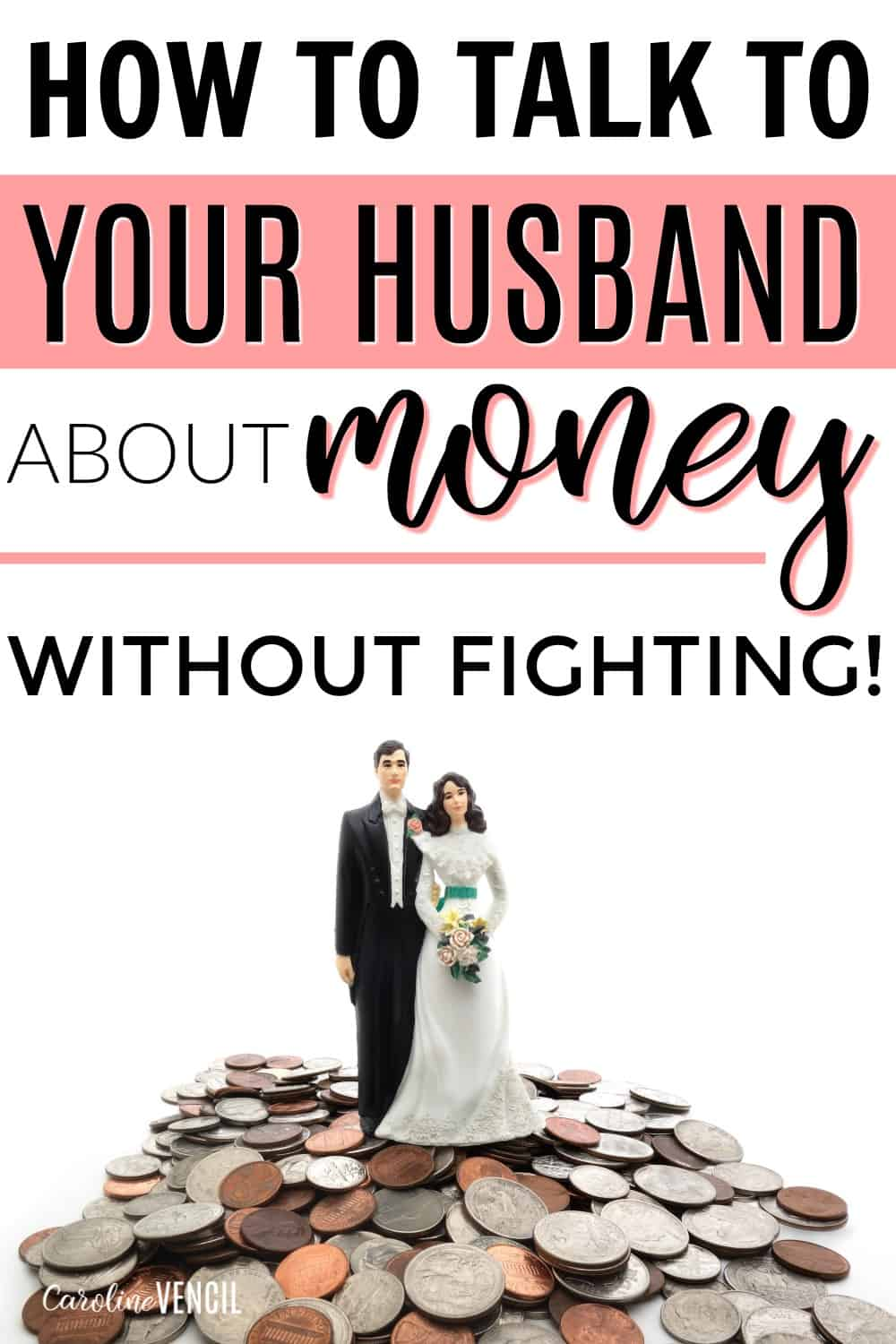 How to talk to your husband without fighting