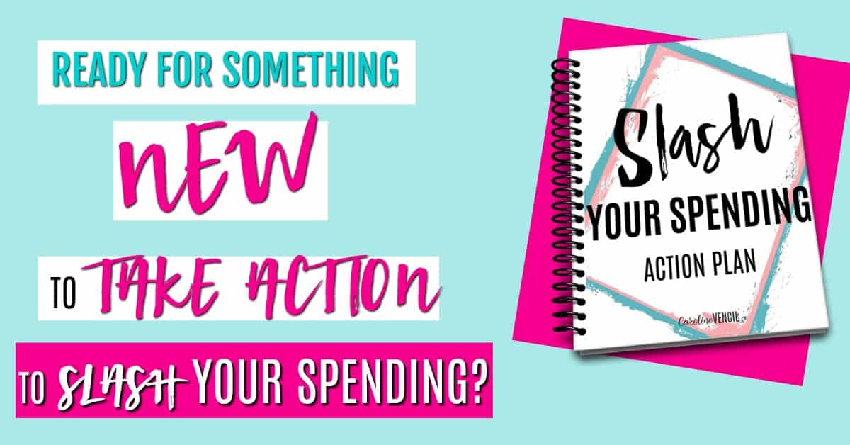READY FOR SOMETHING NEW TO TAKE ACTION TO SLASH YOUR SPENDING HEADER ON SITE.