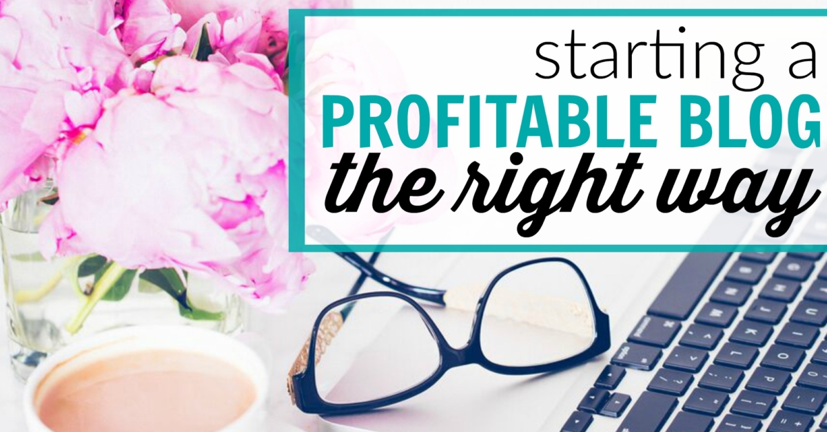 Starting a profitable blog the right way header