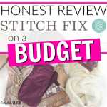 An Honest Review of Stitch Fix on a Budget