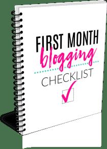 First Month Blogging Checklist