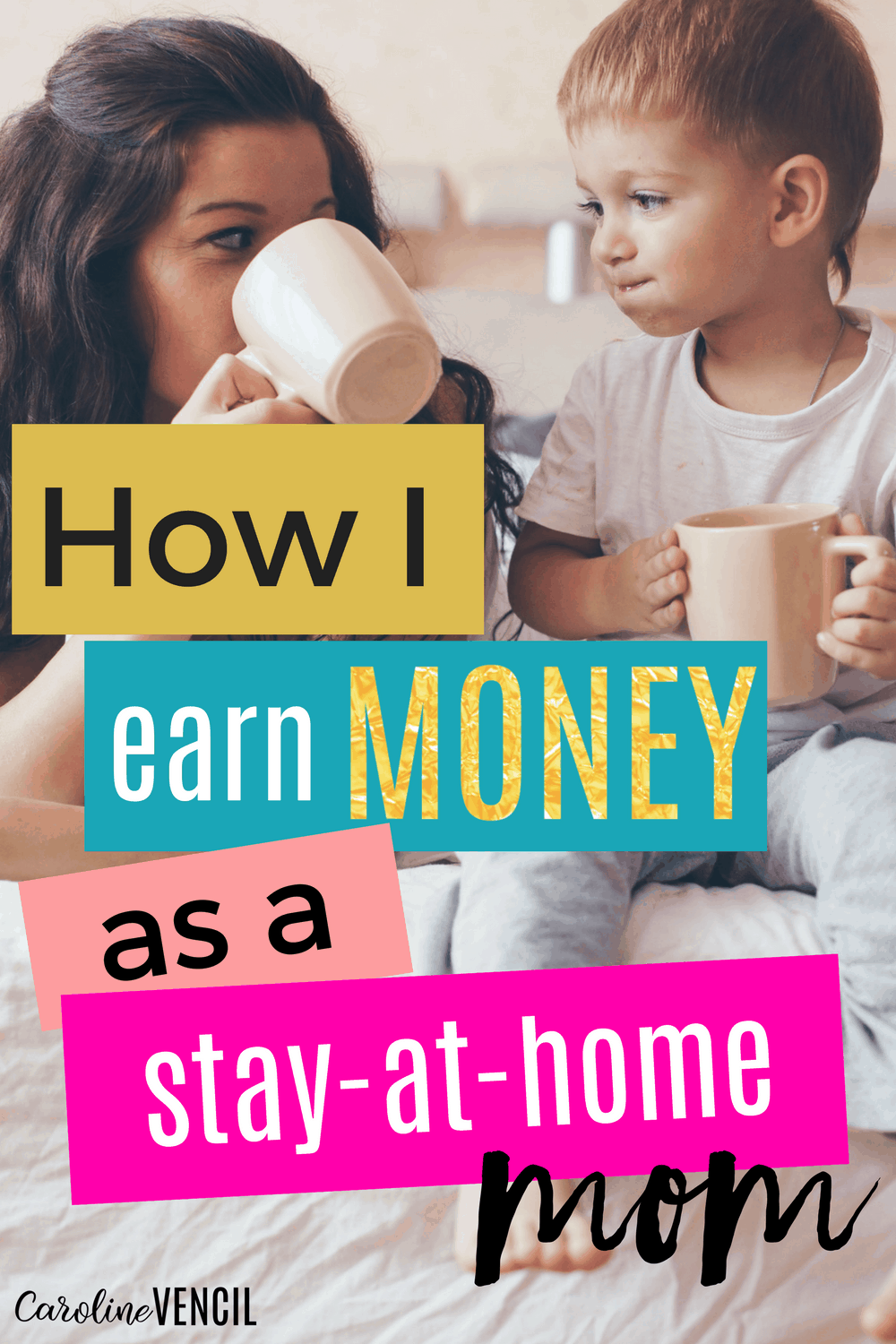 earn money as a stay at home mom ways to earn money from home how i earn money as a stay 7975
