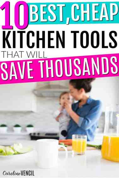 Cheap Kitchen Gadgets and the Best Kitchen Tools