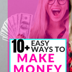 10+ Easy Ways to Earn $500