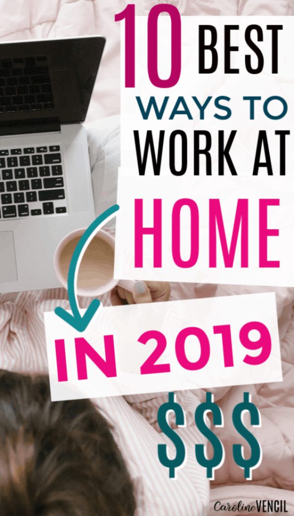 10 Ways To Make Money From Home This Year