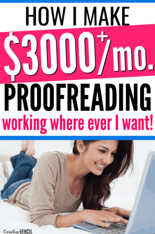 How I made $30,000 in 10 Months as a New Proofreader. Perfect for busy stay at home moms who want to make money from working at home online. Learn How to Proofread Anywhere and Make Money Online. See how Caitlin Pyle made a full-time living as a freelance proofreader! Proofread Anywhere Reviews! Perfect side hustle for you! You can make a decent living as a freelance proofreader.