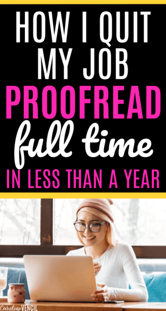 How I Quit My Job to Proofread Full Time From Home as a busy Mom. Working at home as a mom with little kids as a proofreader is a great way to earn a full time or part time income. It's a great side hustle! If you are looking for a way to earn a lot of money at home working your own hours and be your own boss, then you need to hear about how to start working at home as a proofreader so that you can work from anywhere or on vacation or wherever you want proofreading. Make your own hours and quit your job.