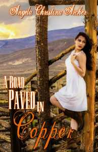 ARoadPavedinCopper-194x300 Author's Blog Highlighting Historical