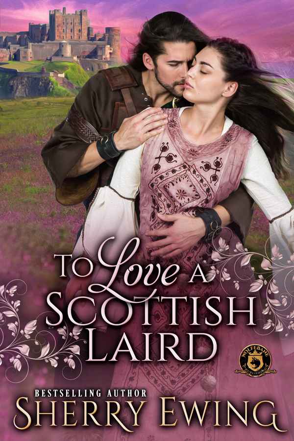 ToLoveaScottishLaird Author's Blog Highlighting Historical