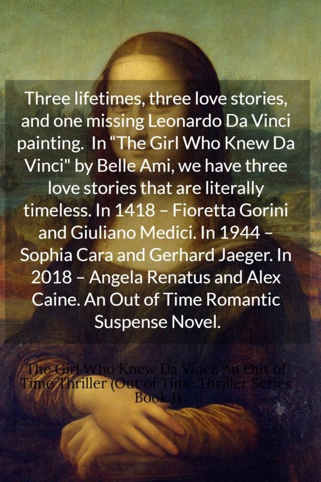1537814312021-three-lifetimes-three-love-stories-and-one-missing-leonardo-da-vinci-painting-in Author's Blog Highlighting Historical Romance