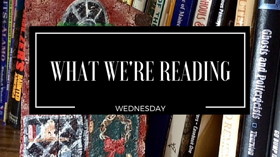 What We're Reading Wednesday