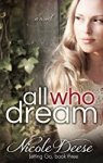 All Who Dream by Nicole Deese