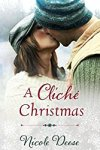 A Cliche Christmas by NIcole Deese