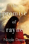 The Promise of Rayne by Nicole Deese