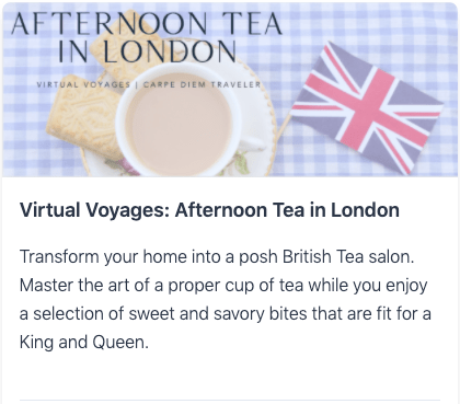 Virtual Voyages: Afternoon Tea in London