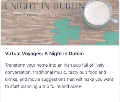 Virtual Voyages: A Night in Dublin