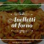 Anelletti al forno. La Sicilia in tavola.