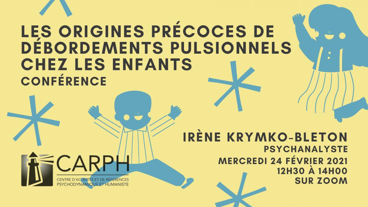 Les origines précoces de débordements pulsionnels chez les enfants, par Irène Krymko-Bleton