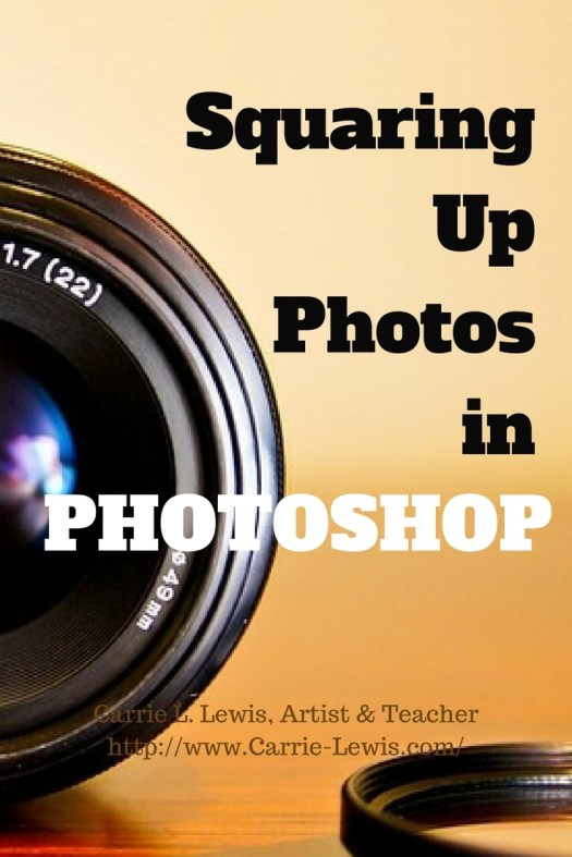 Squaring Up Photos in Photoshop