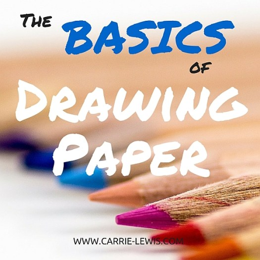 The Basics of Drawing Paper